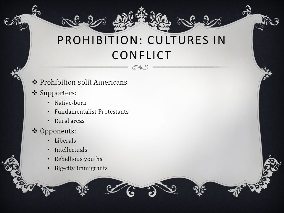 Prohibition: Cultures in Conflict