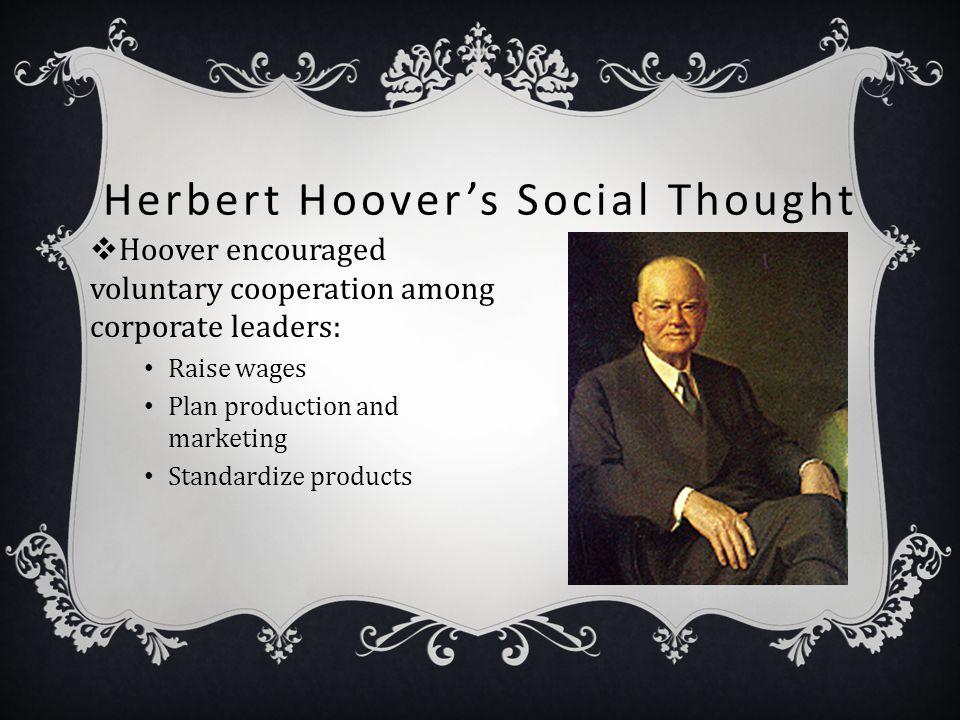 Herbert Hoover's Social Thought
