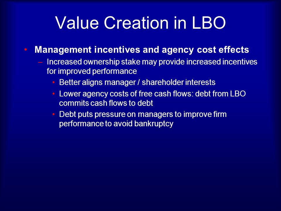 Value Creation in LBO Management incentives and agency cost effects
