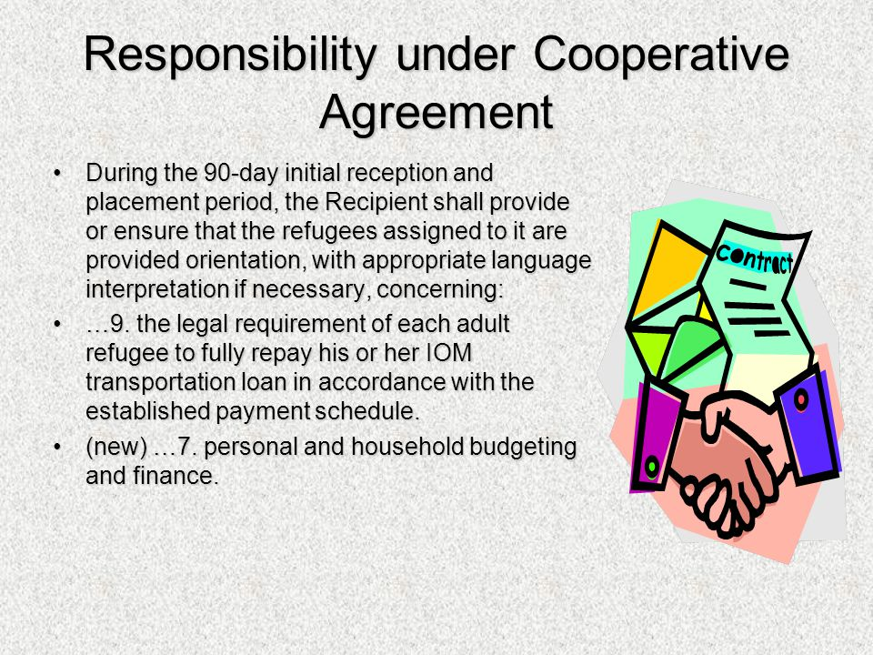 Responsibility under Cooperative Agreement