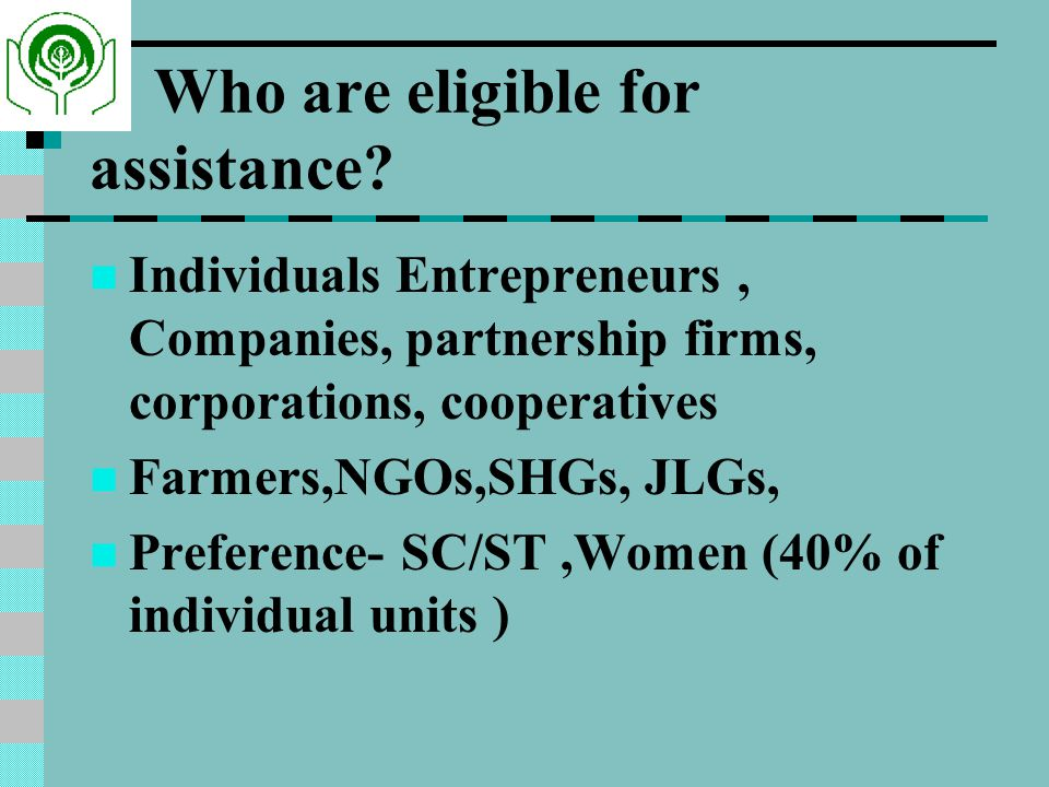 Who are eligible for assistance