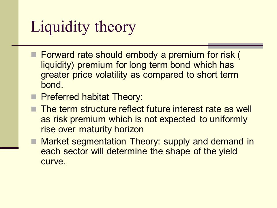 Liquidity theory