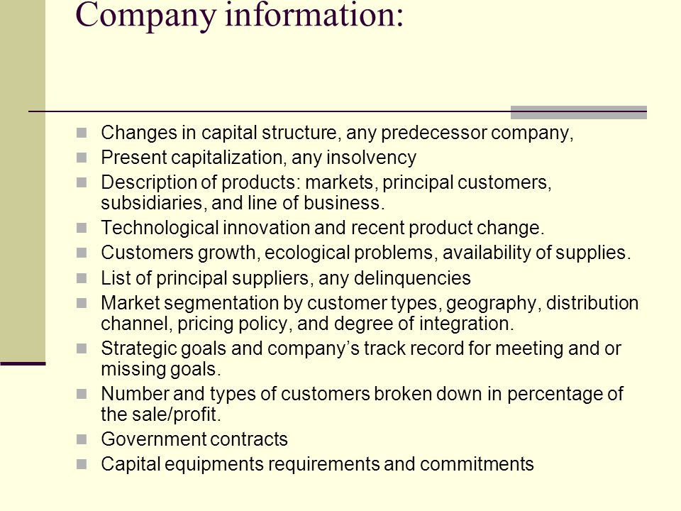 Company information: Changes in capital structure, any predecessor company, Present capitalization, any insolvency.
