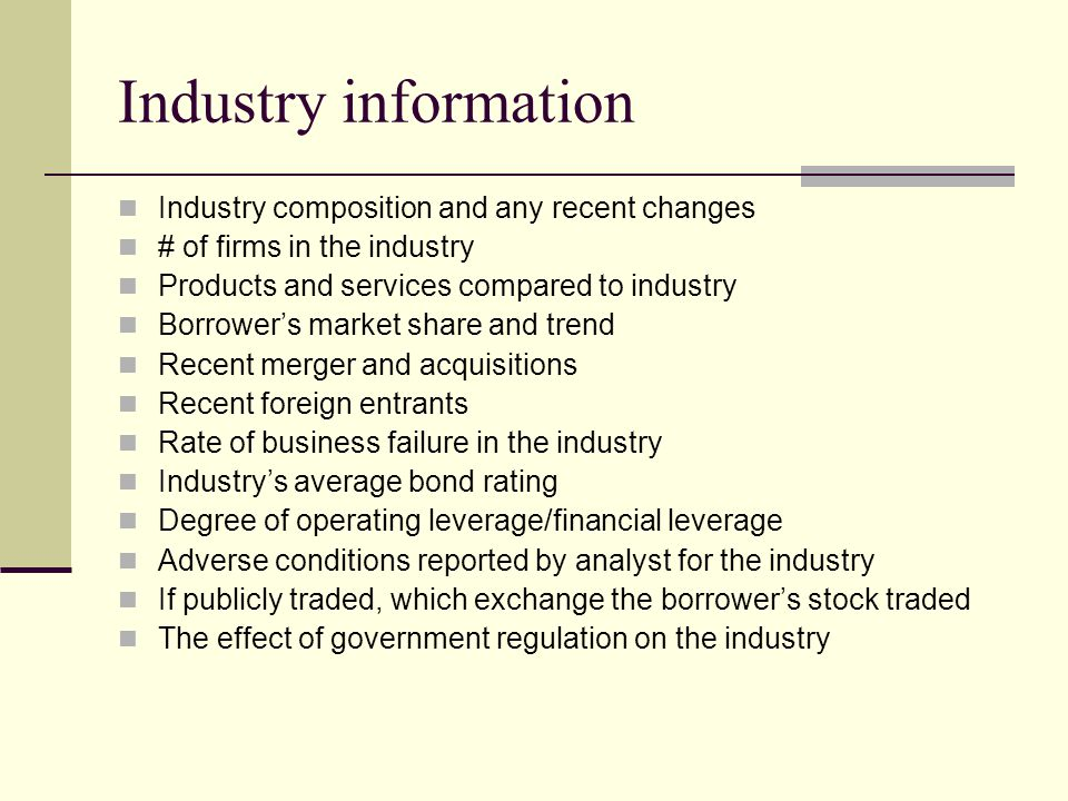 Industry information Industry composition and any recent changes