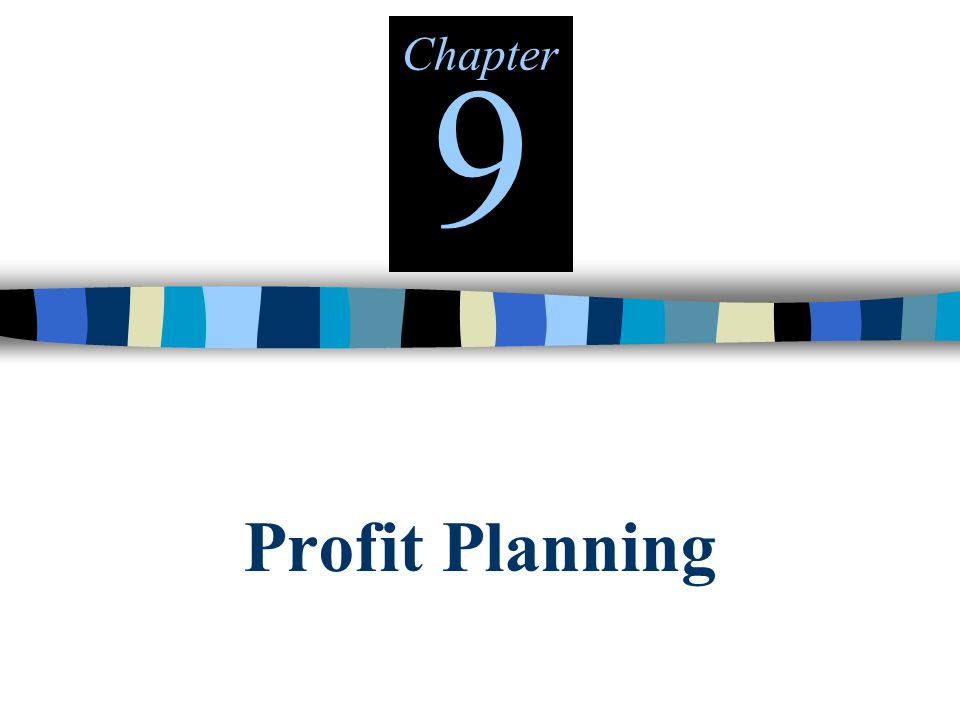 Chapter9 Profit Planning