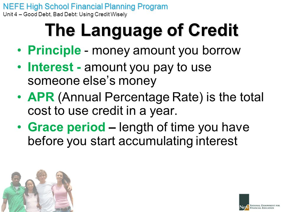 The Language of Credit Principle - money amount you borrow