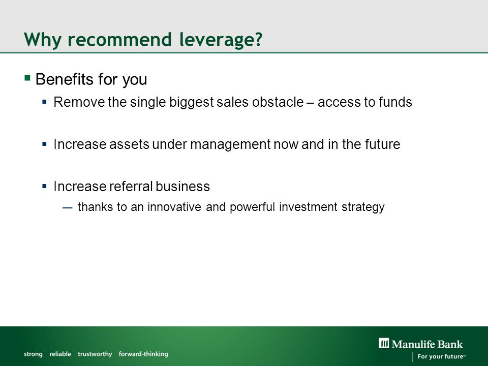 Why recommend leverage