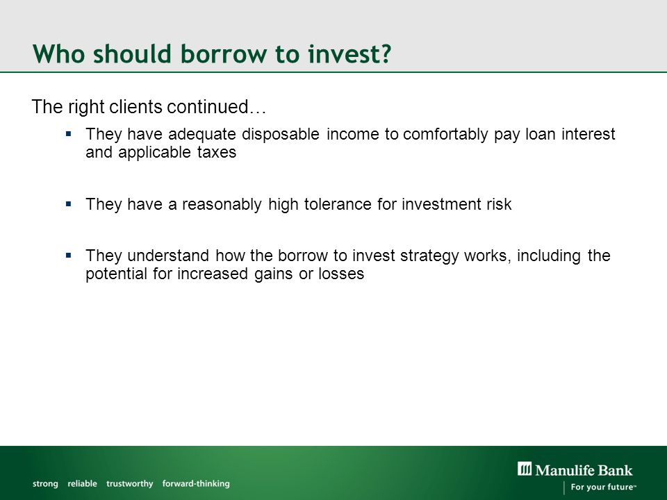 Who should borrow to invest