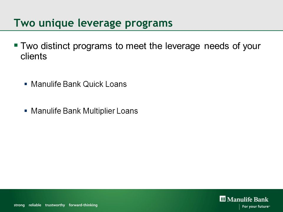 Two unique leverage programs