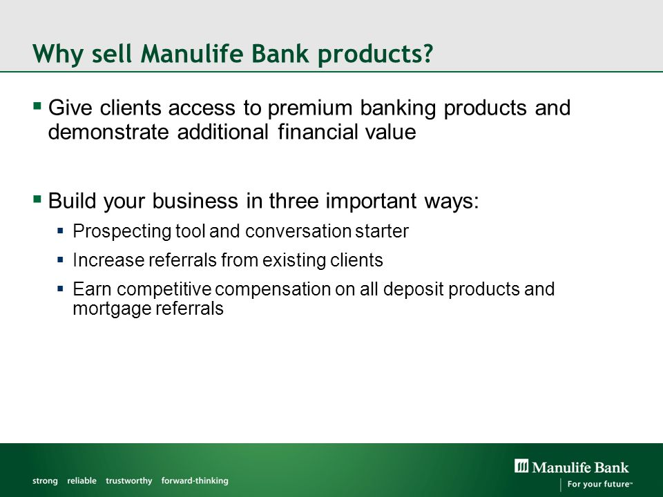 Why sell Manulife Bank products