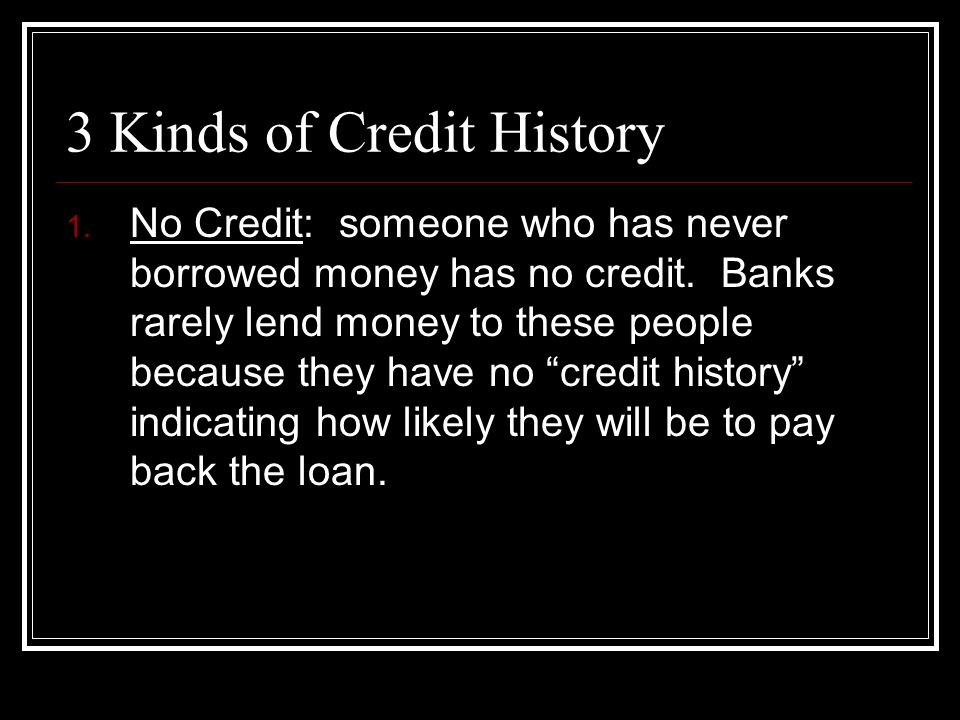 3 Kinds of Credit History