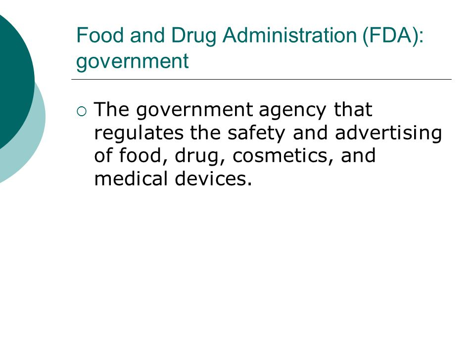 Food and Drug Administration (FDA): government