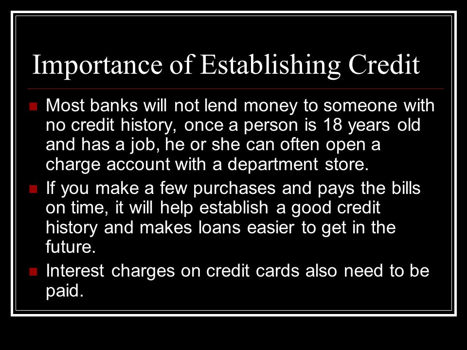 Importance of Establishing Credit
