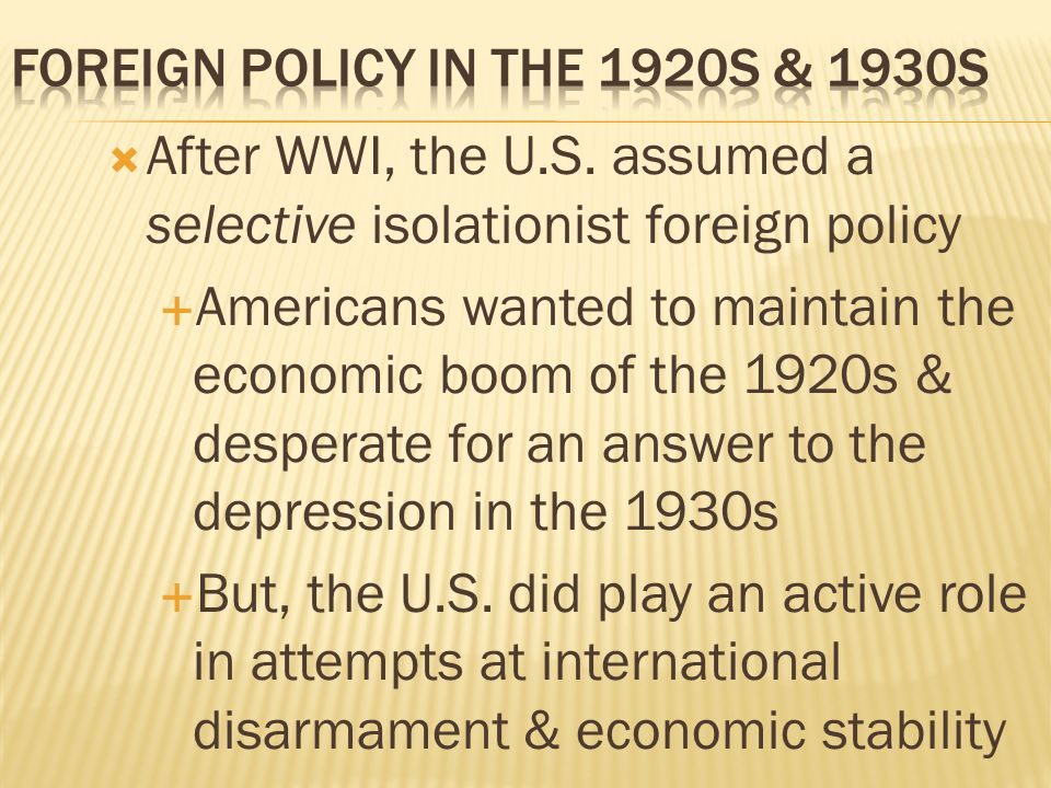 Foreign Policy in the 1920s & 1930s