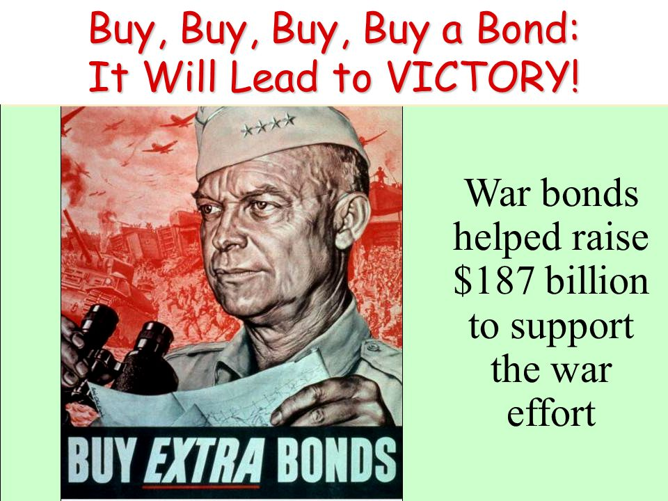 Buy, Buy, Buy, Buy a Bond: It Will Lead to VICTORY!