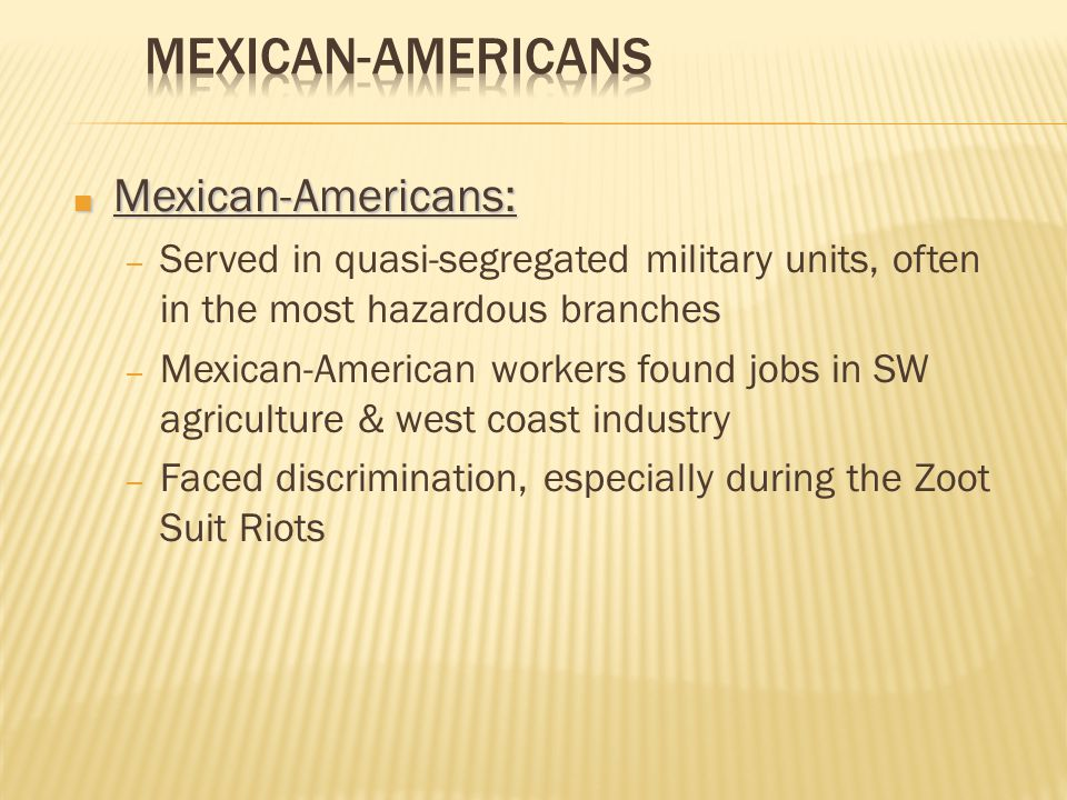 Mexican-Americans Mexican-Americans: