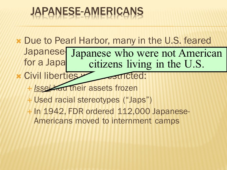 Japanese who were not American citizens living in the U.S.