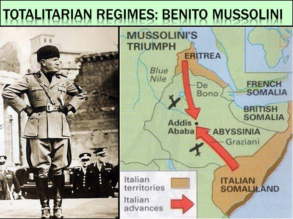 Totalitarian Regimes: Benito Mussolini