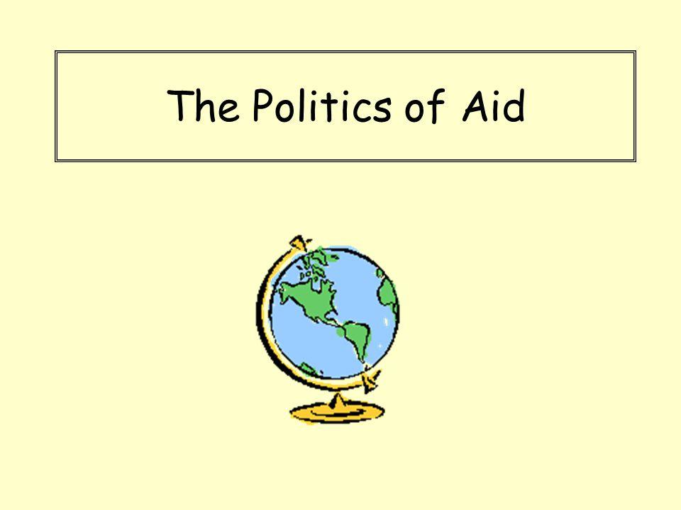 The Politics of Aid