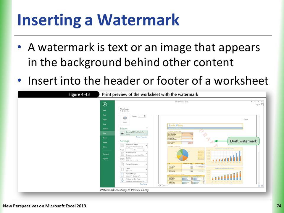 Inserting a Watermark A watermark is text or an image that appears in the background behind other content.