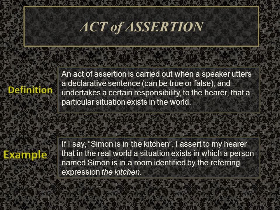 ACT of ASSERTION Example Definition