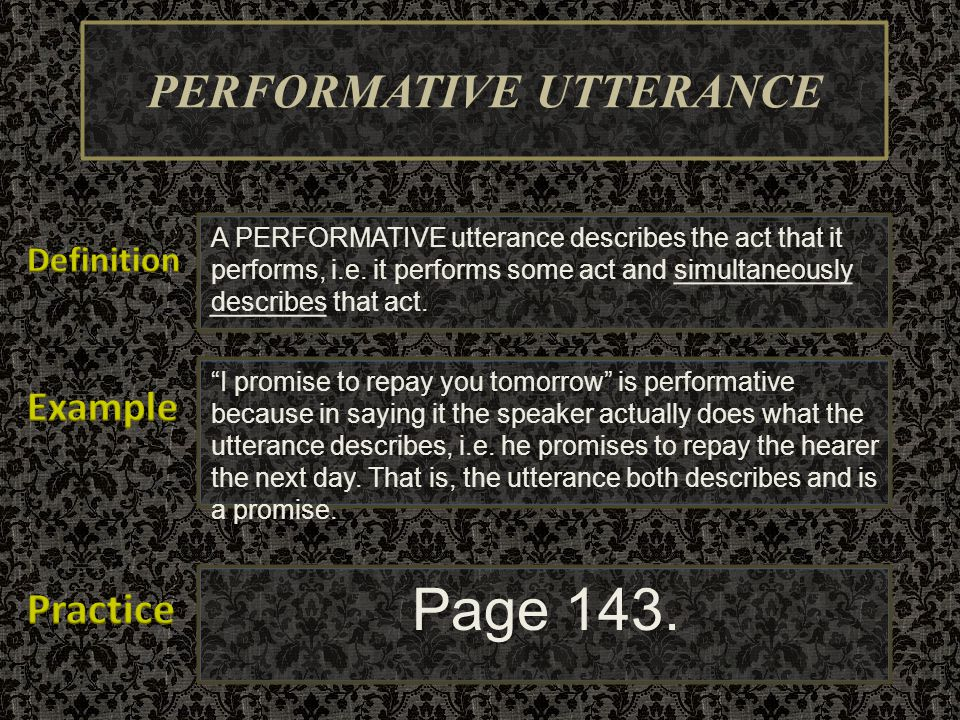 PERFORMATIVE UTTERANCE
