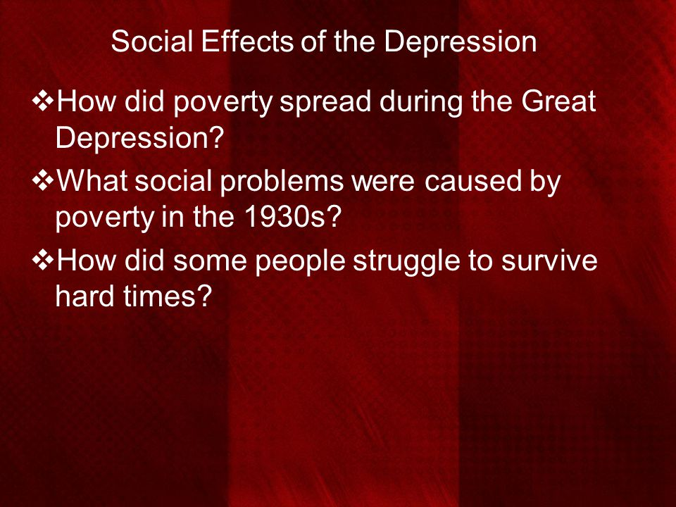 Social Effects of the Depression