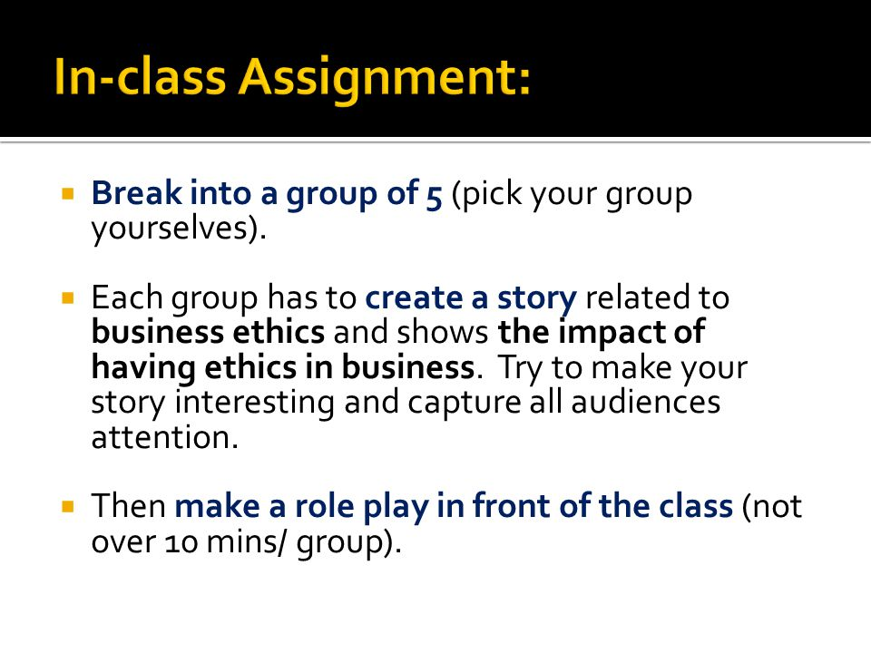 In-class Assignment: Break into a group of 5 (pick your group yourselves).