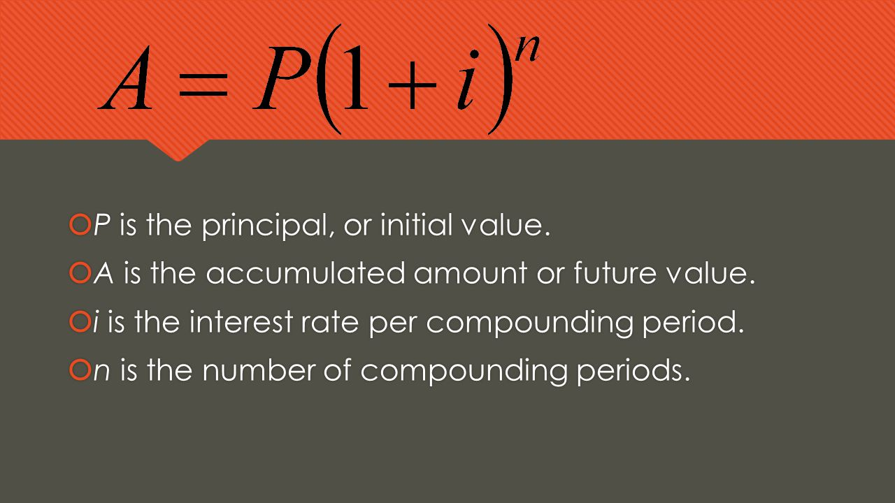 P is the principal, or initial value.