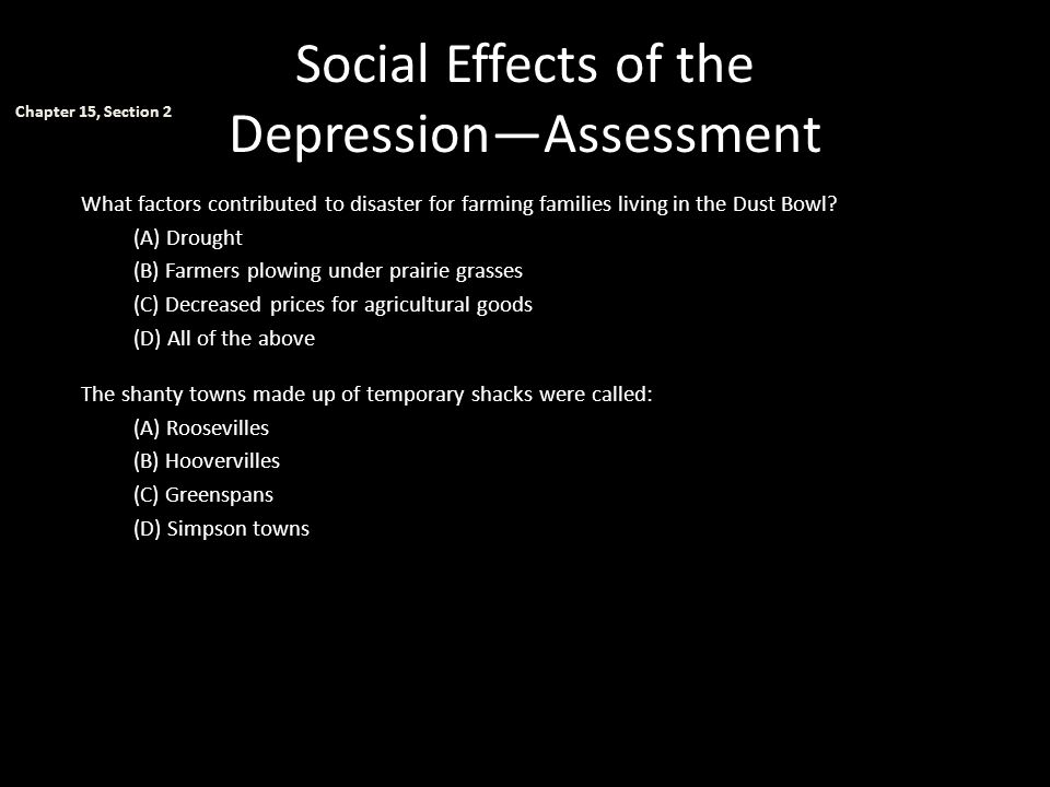 Social Effects of the Depression—Assessment