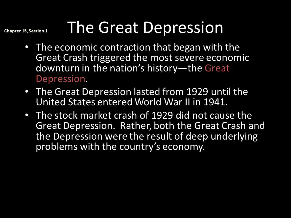 The Great Depression Chapter 15, Section 1.