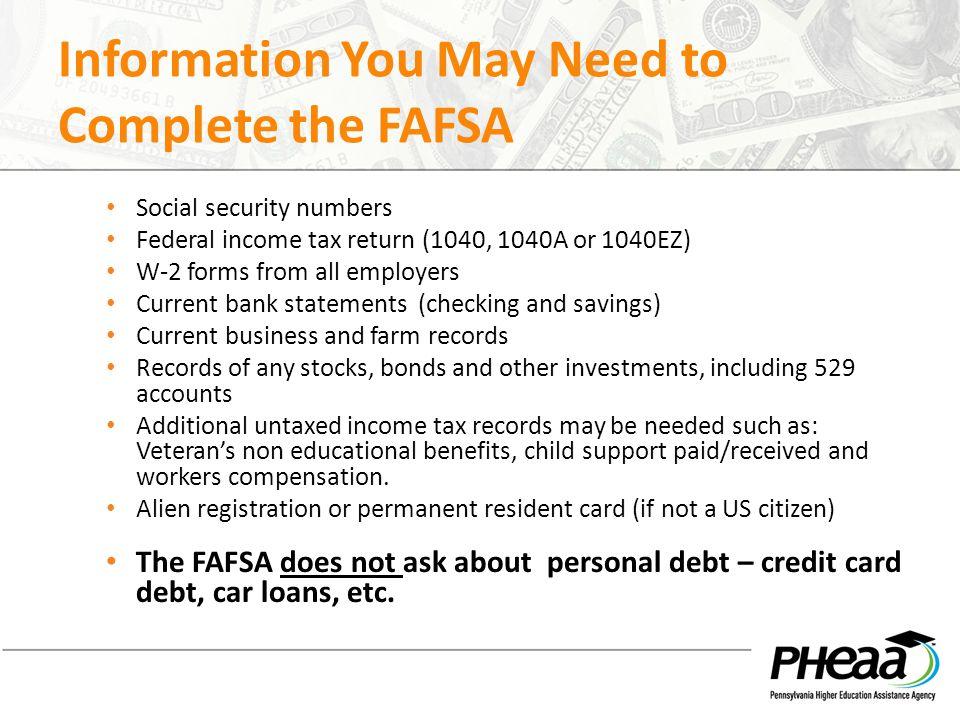 Information You May Need to Complete the FAFSA