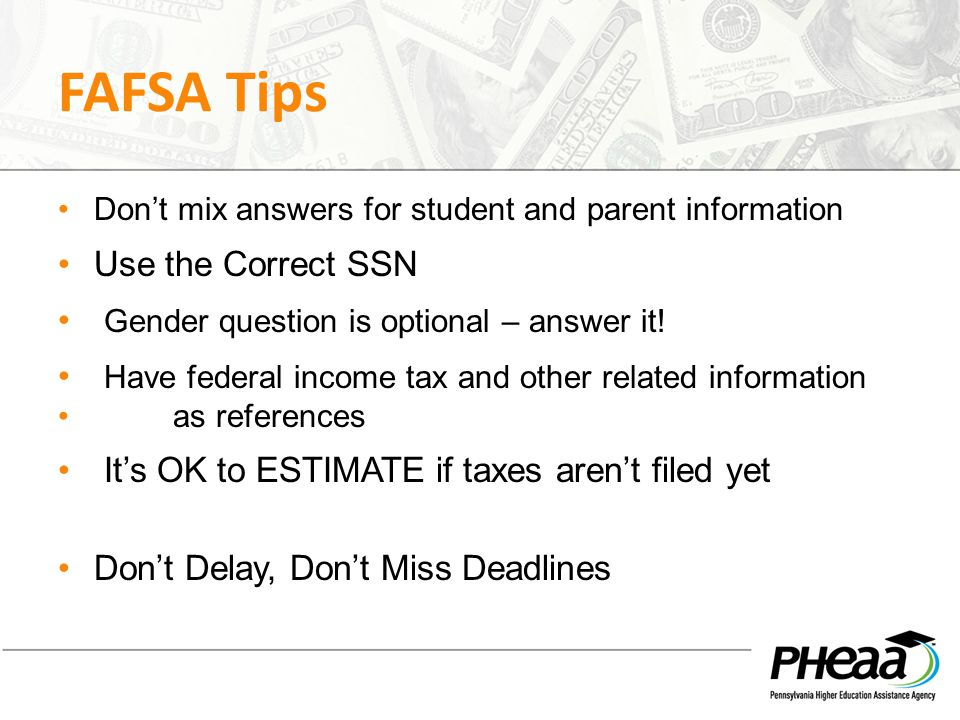 FAFSA Tips Use the Correct SSN