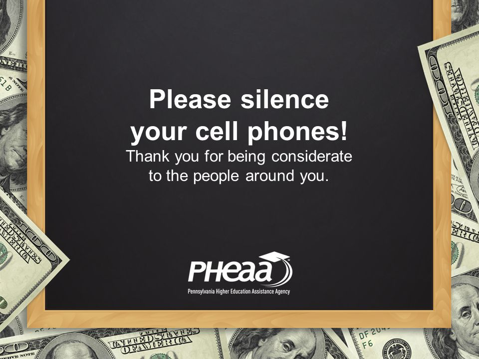 Please silence your cell phones!