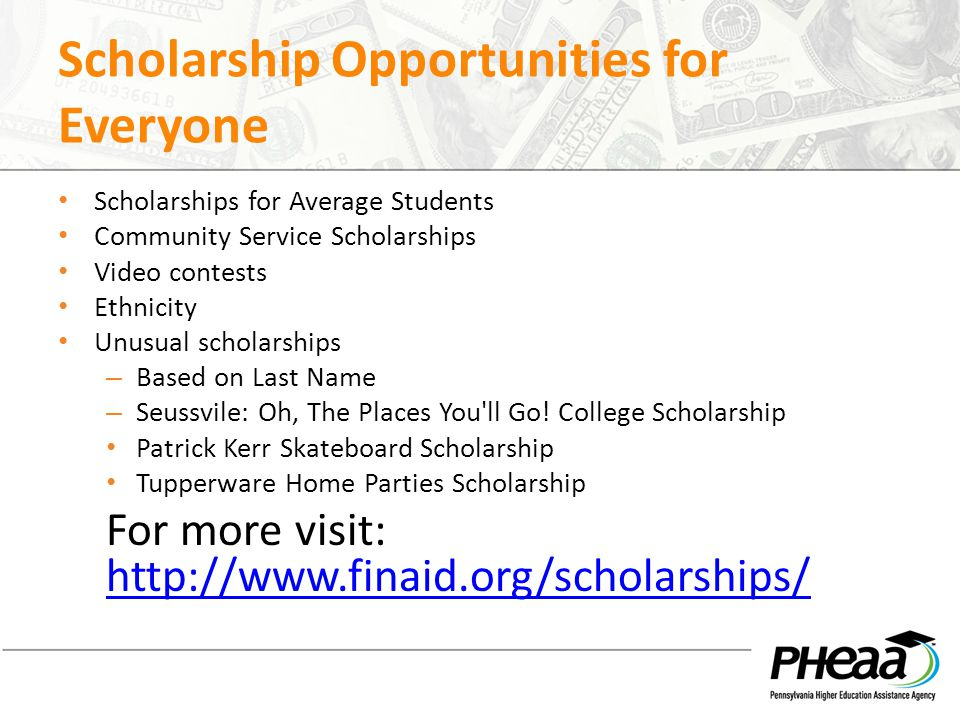 Scholarship Opportunities for Everyone