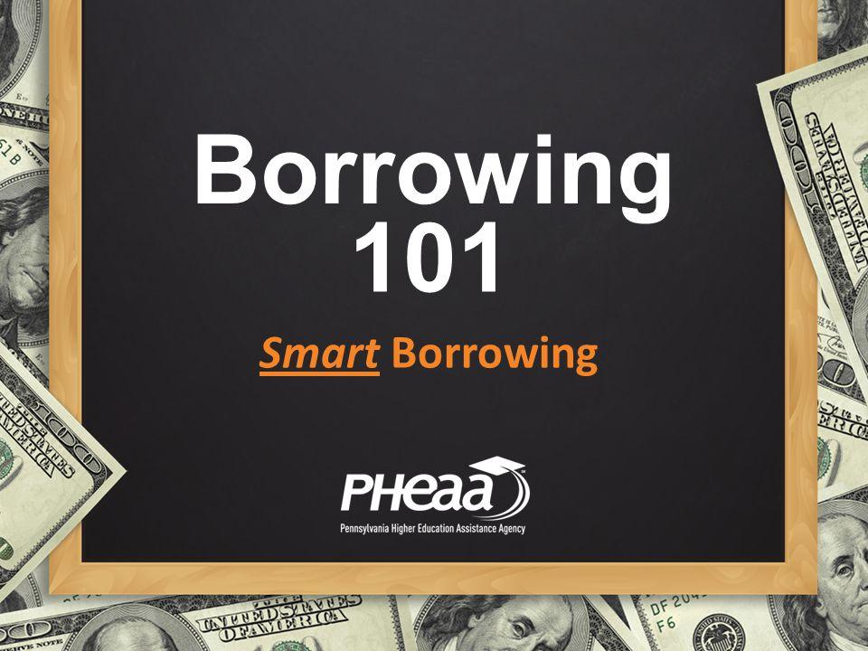 Borrowing 101 Smart Borrowing