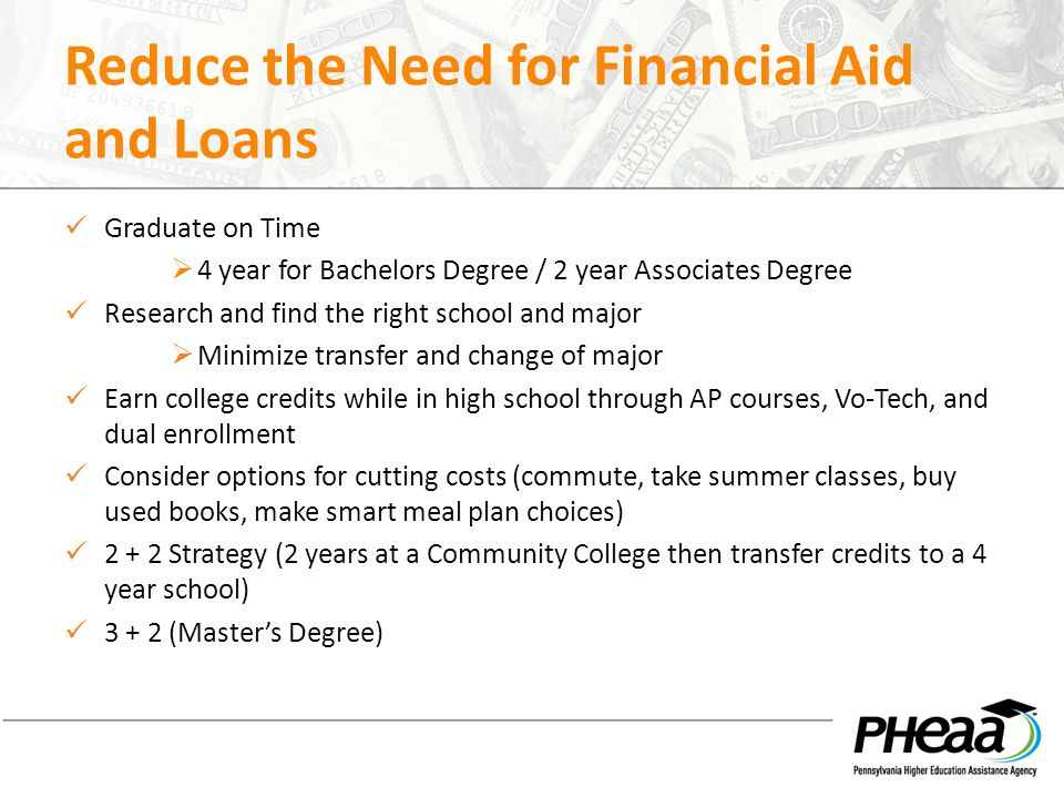 Reduce the Need for Financial Aid and Loans