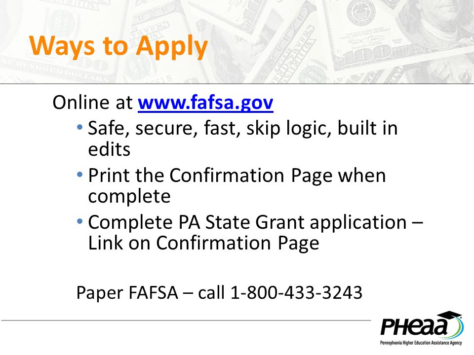 Ways to Apply Online at www.fafsa.gov