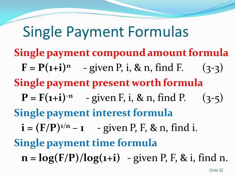 Single Payment Formulas