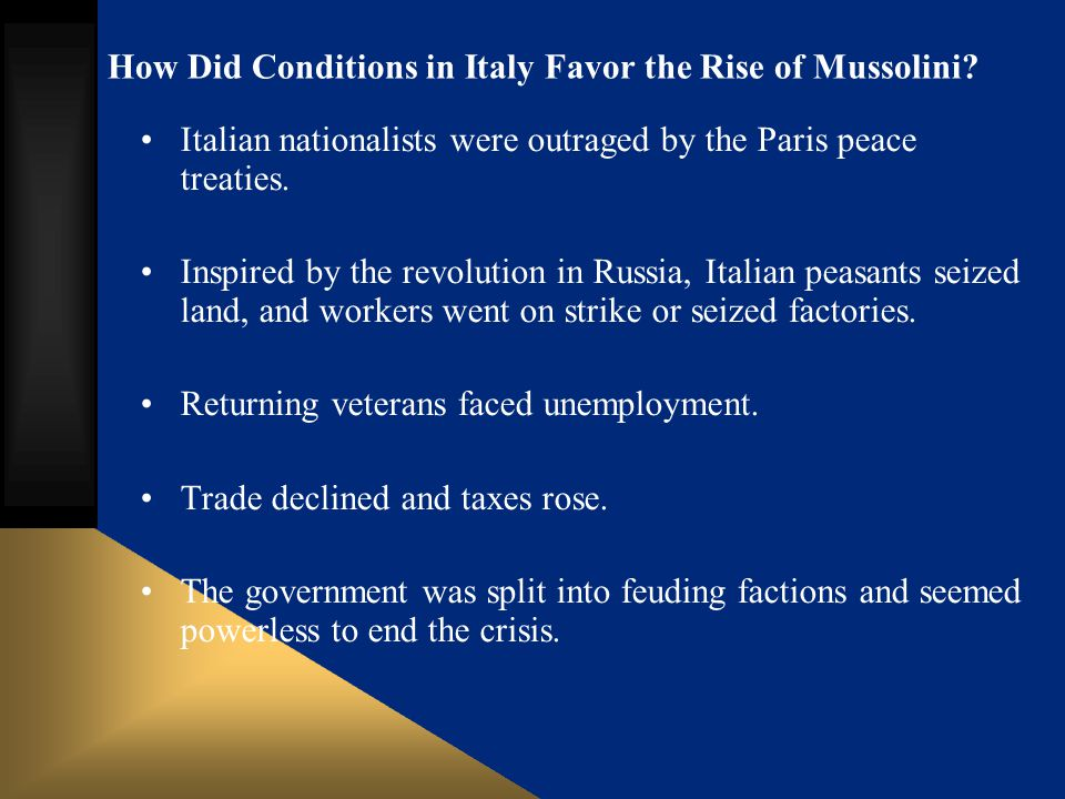 How Did Conditions in Italy Favor the Rise of Mussolini