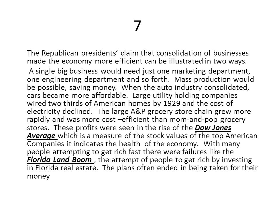 7 The Republican presidents' claim that consolidation of businesses made the economy more efficient can be illustrated in two ways.