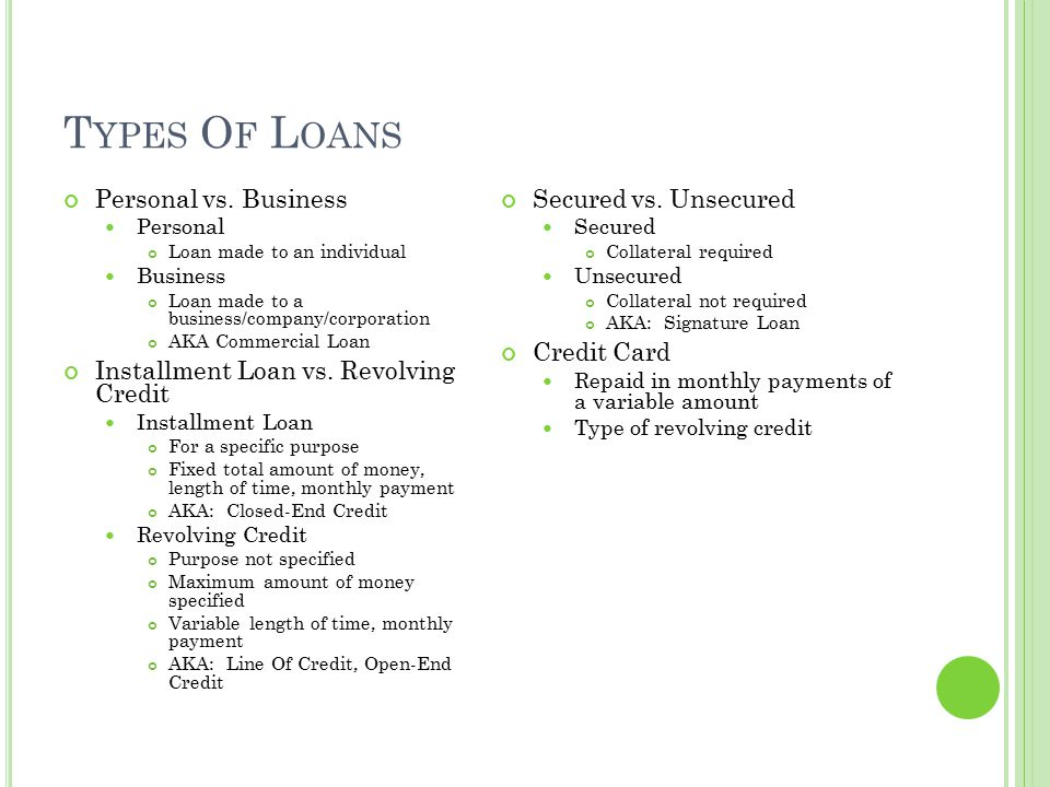 Types Of Loans Personal vs. Business