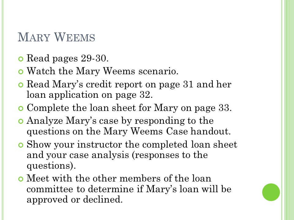 Mary Weems Read pages 29-30. Watch the Mary Weems scenario.