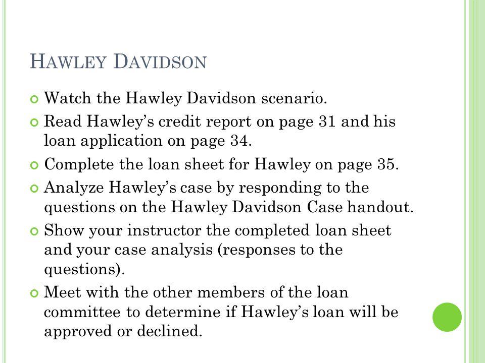 Hawley Davidson Watch the Hawley Davidson scenario.