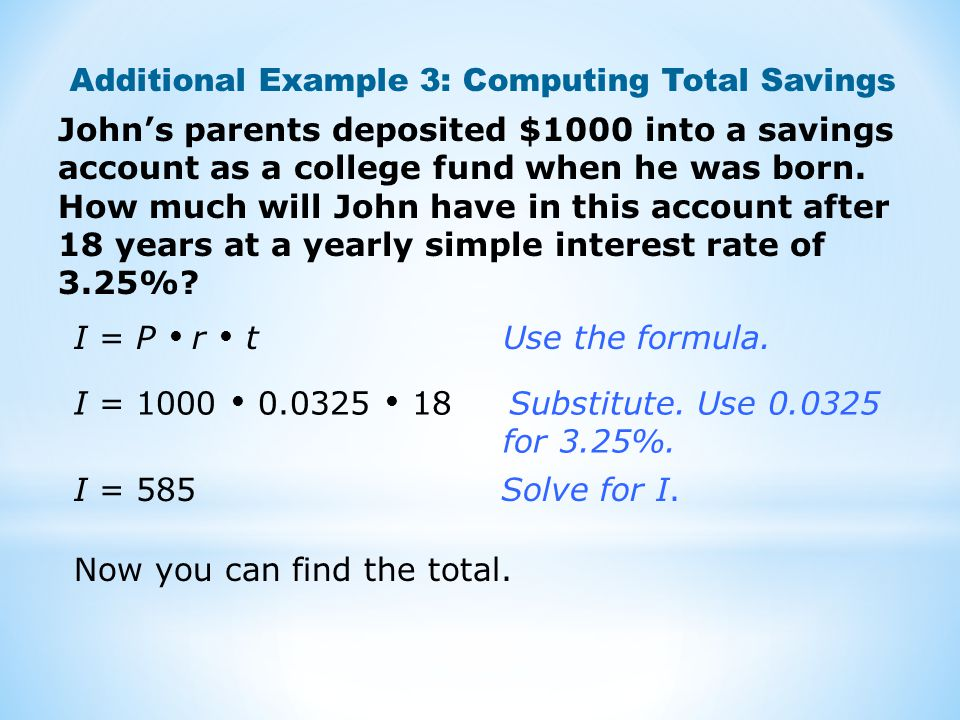 Additional Example 3: Computing Total Savings