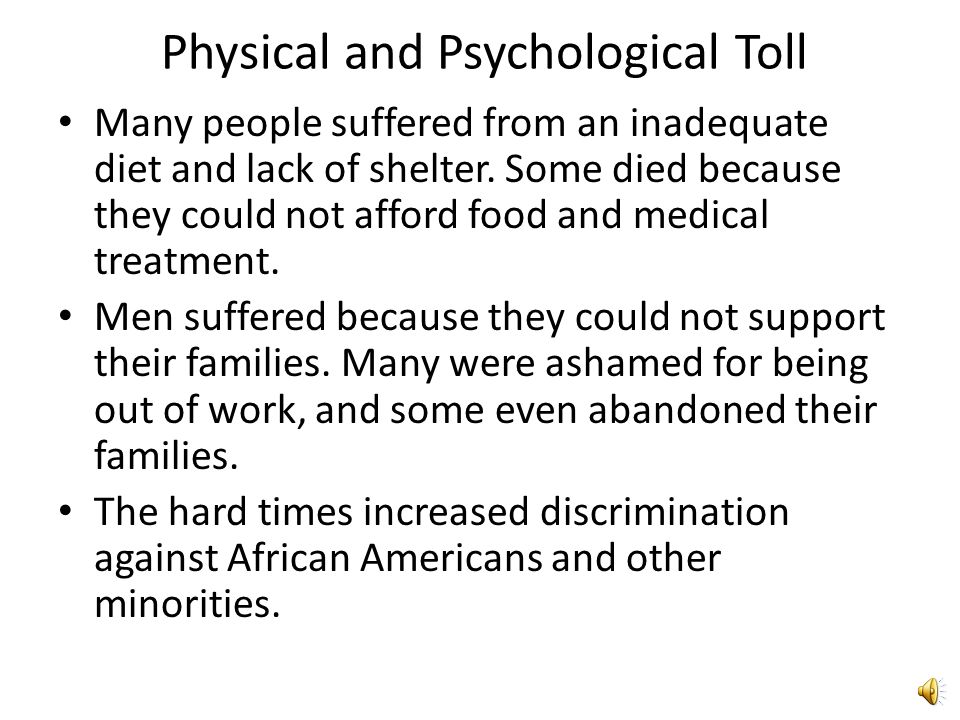 Physical and Psychological Toll