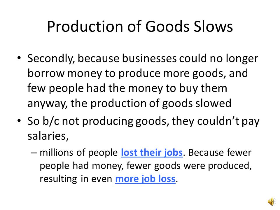 Production of Goods Slows