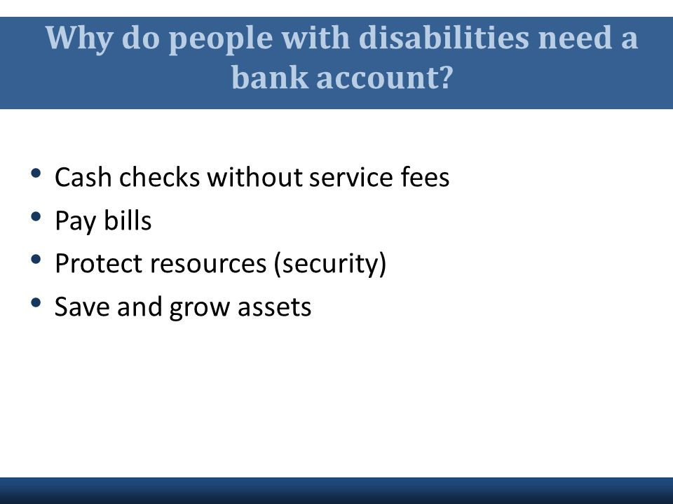 Why do people with disabilities need a bank account
