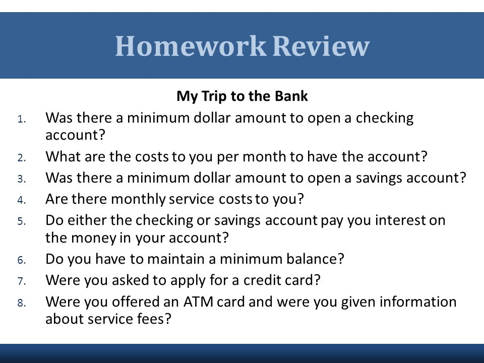 Homework Review My Trip to the Bank