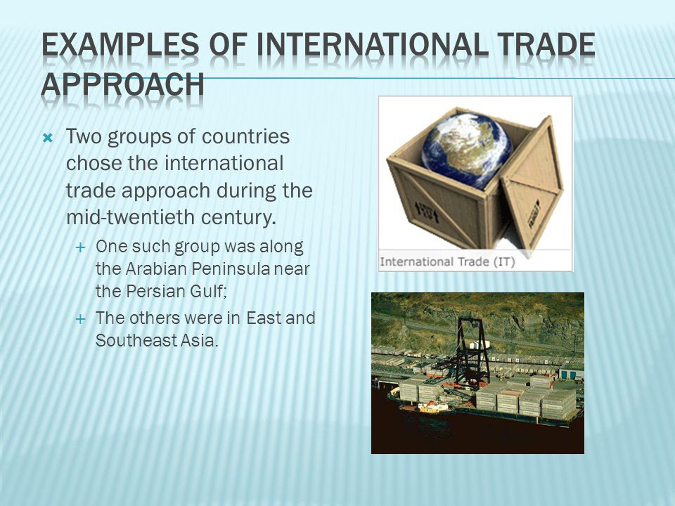 Examples of International Trade Approach